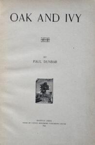 Title page of Paul Laurence Dunbar (1872–1906), Oak and Ivy. Dayton, Ohio: United Brethren Press, 1893. Rosenbach call number AL1 .D899o.