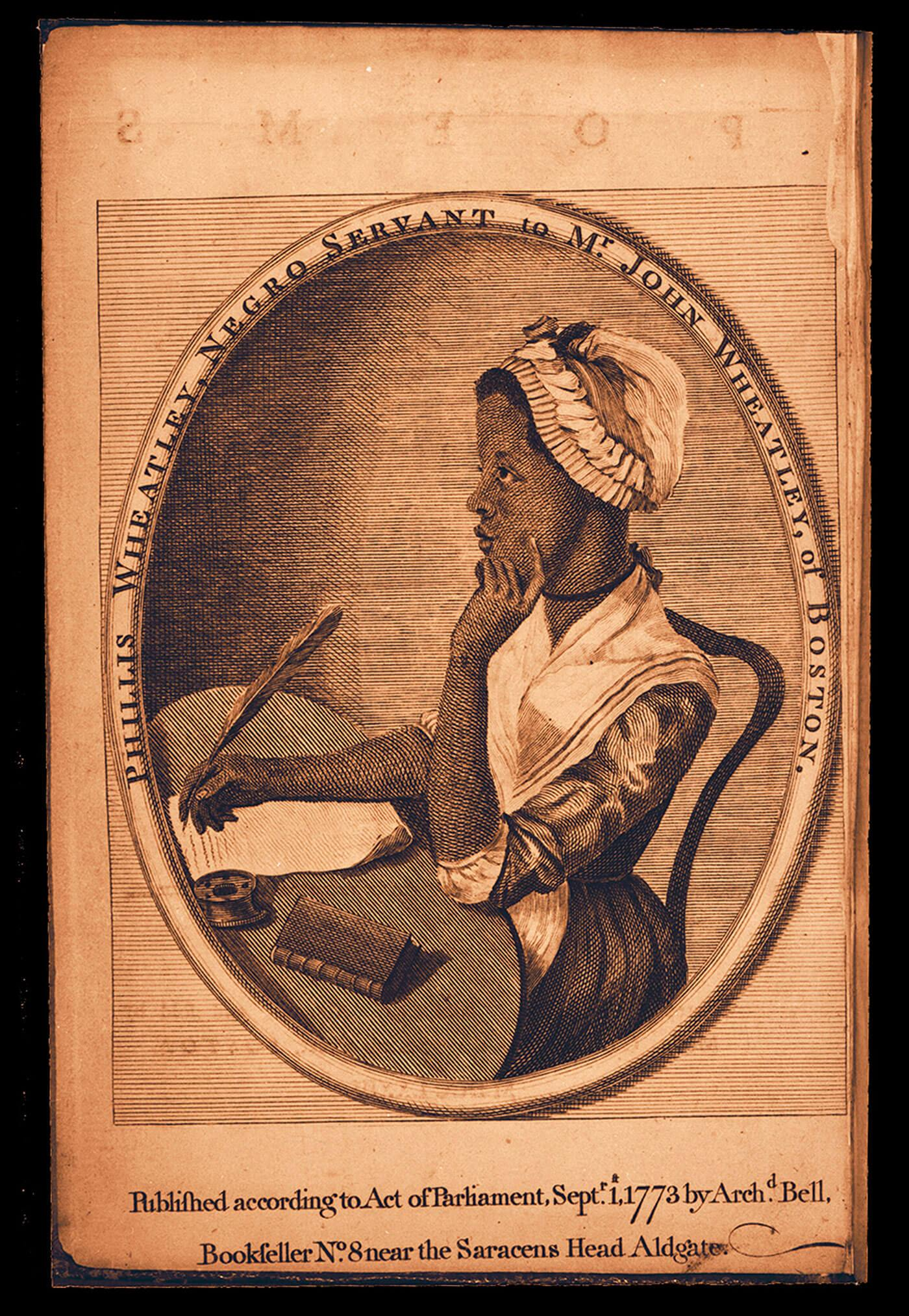 Phillis Wheatley, Poems on various subjects, religious and moral London: Printed for A. Bell, Bookseller, Aldgate; and sold by Messrs. Cox and Berry, King-Street, Boston, 1773A 773p