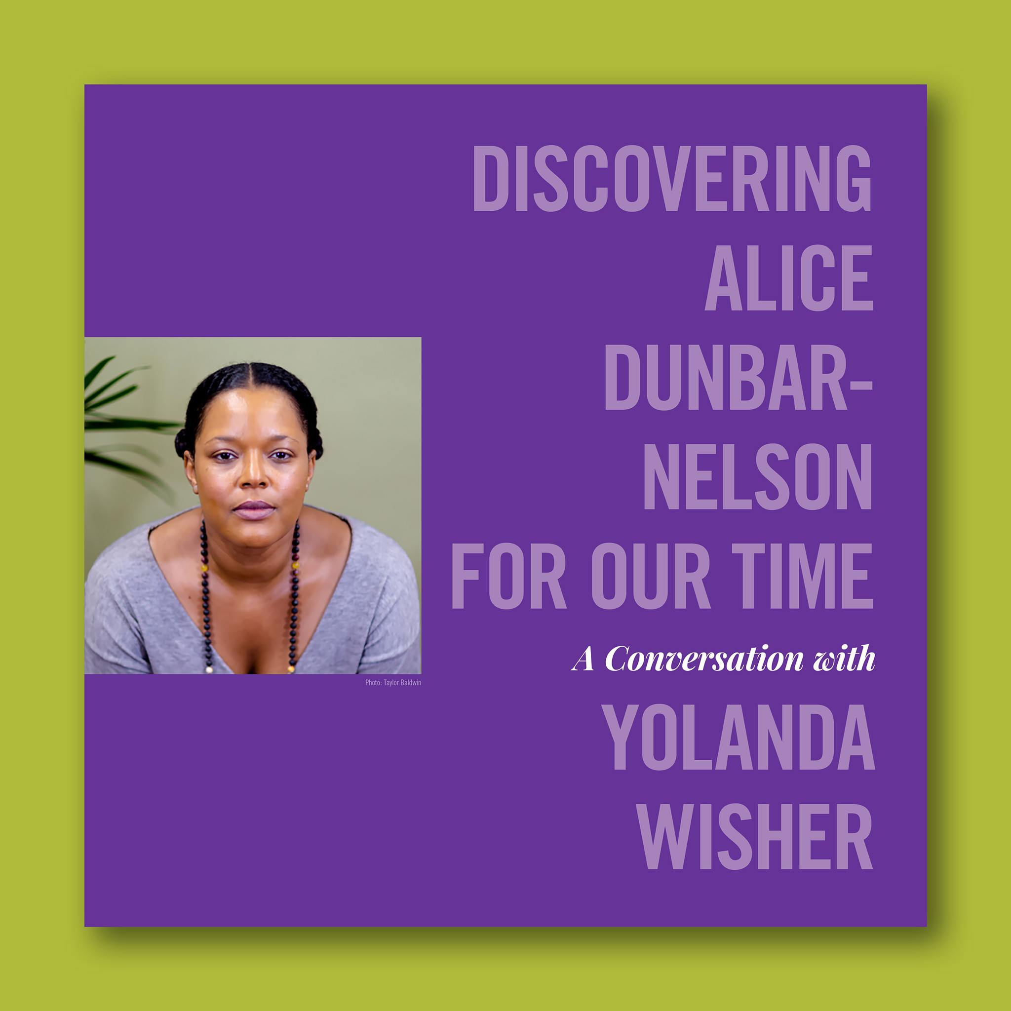 Episode 1: Discovering Alice Dunbar-Nelson for Our Time: A Conversation with Yolanda Wisher